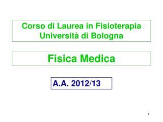 Corso di Laurea in Fisioterapia Università di Bologna