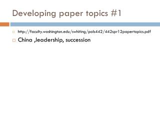 Developing paper topics #1