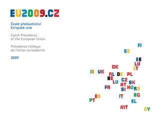 Czech Presidency Program in the field of R&D January - June 2009