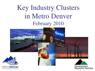 Key Industry Clusters  in Metro Denver February 2010