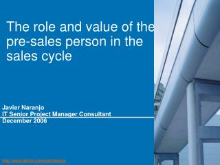 The role and value of the pre-sales person in the sales cycle