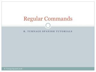 Regular Commands
