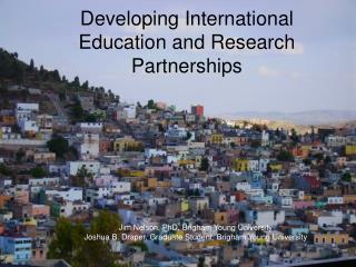 Developing International Education and Research Partnerships