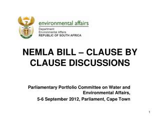 NEMLA BILL – CLAUSE BY CLAUSE DISCUSSIONS