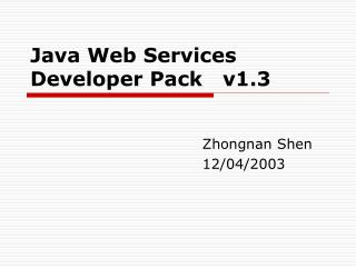 Java Web Services Developer Pack   v1.3