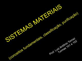 SISTEMAS MATERIAIS