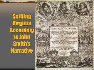 Settling Virginia According to John Smith�s Narrative