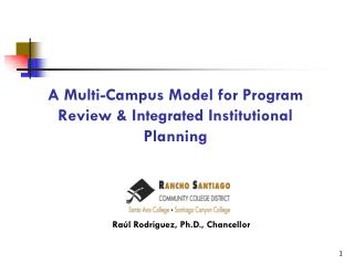 A Multi-Campus Model for Program Review & Integrated Institutional Planning