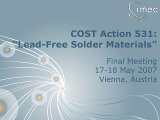 "COST Action 531:  ""Lead-Free Solder Materials"""