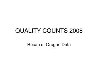 QUALITY COUNTS 2008