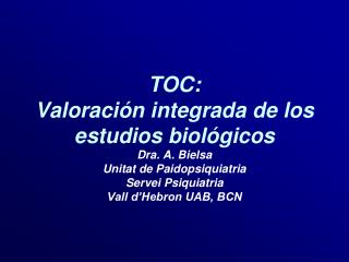 TOC:  Valoraci n integrada de los estudios biol gicos