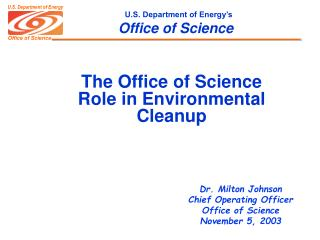 The Office of Science Role in Environmental Cleanup