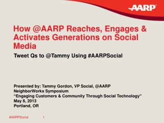 How @AARP Reaches, Engages & Activates Generations on Social Media