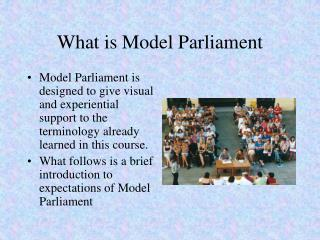 What is Model Parliament