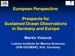 European Perspective: Prospects for  Sustained Ocean Observations  in Germany and Europe