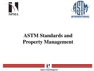 ASTM Standards and Property Management