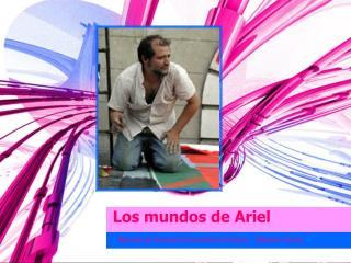 Los mundos de Ariel