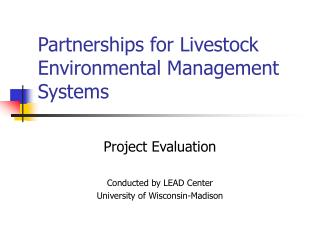 Partnerships for Livestock Environmental Management Systems