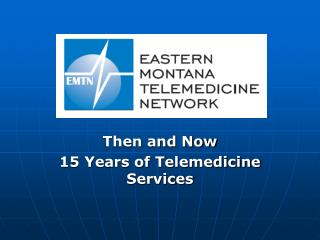 Then and Now 15 Years of Telemedicine Services