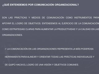 ¿QUÉ ENTENDEMOS POR COMUNICACIÓN ORGANIZACIONAL?