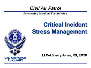 Critical Incident Stress Management