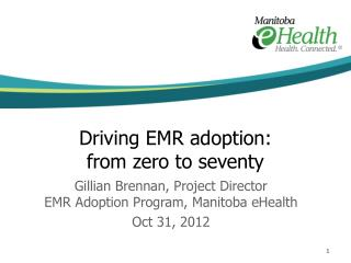 Driving EMR adoption:  from zero to seventy