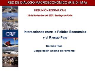Interacciones entre la Política Económica  y el Riesgo País