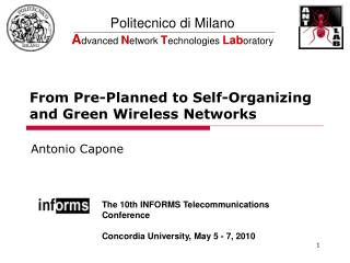From Pre-Planned to Self-Organizing and Green Wireless Networks