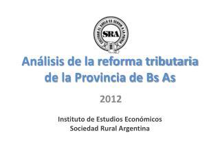 Análisis de la reforma tributaria de la Provincia de Bs As