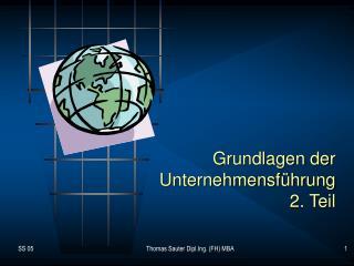 Grundlagen der Unternehmensführung 2. Teil