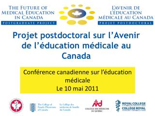 Projet postdoctoral sur l'Avenir de l'éducation médicale au Canada