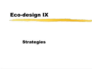Eco-design IX