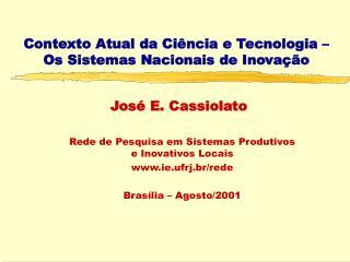 Contexto Atual da Ciência e Tecnologia –  Os Sistemas Nacionais de Inovação