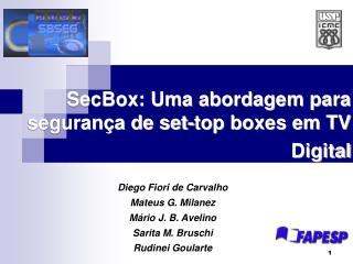 SecBox: Uma abordagem para segurança de set-top boxes em TV Digital