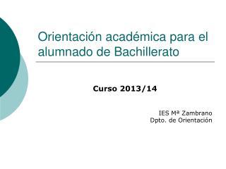 Orientación académica para el alumnado de Bachillerato