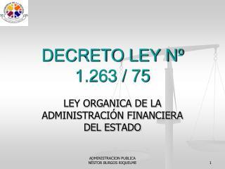 DECRETO LEY Nº 1.263 / 75