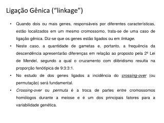 """Ligação Gênica (""""linkage"""")"""
