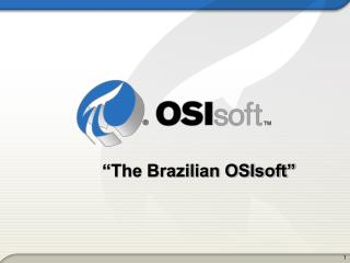 """The Brazilian OSIsoft"""