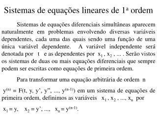 Sistemas de equações lineares de 1 a  ordem