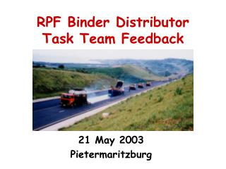 RPF Binder Distributor Task Team Feedback