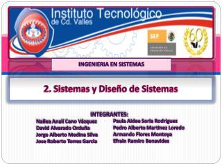 2. Sistemas y Diseño de Sistemas