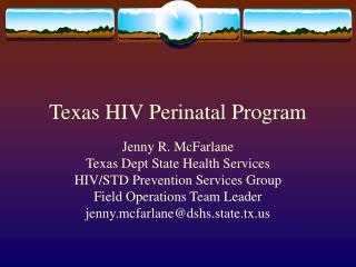Texas HIV Perinatal Program
