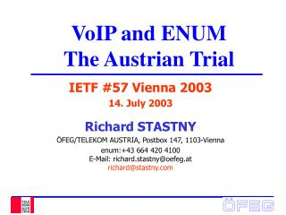 VoIP and ENUM  The Austrian Trial