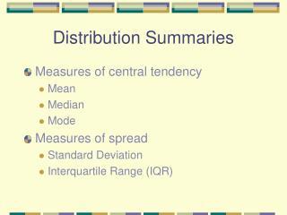 Distribution Summaries
