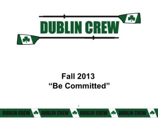 "Fall 2013  ""Be Committed"""