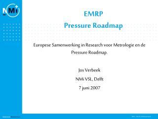 EMRP Pressure Roadmap