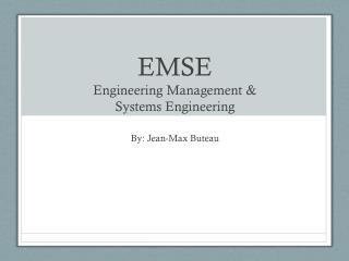 EMSE Engineering Management &  Systems Engineering