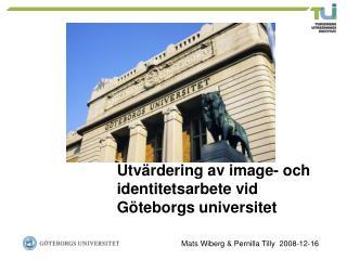 Utvärdering av image- och identitetsarbete vid Göteborgs universitet