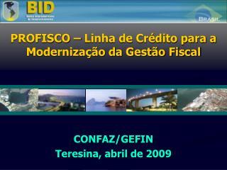 CONFAZ/GEFIN Teresina, abril  de 2009