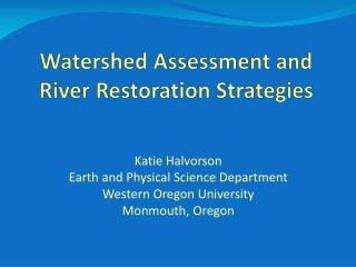 Introduction to Watersheds:   Hydrology  Water Quality